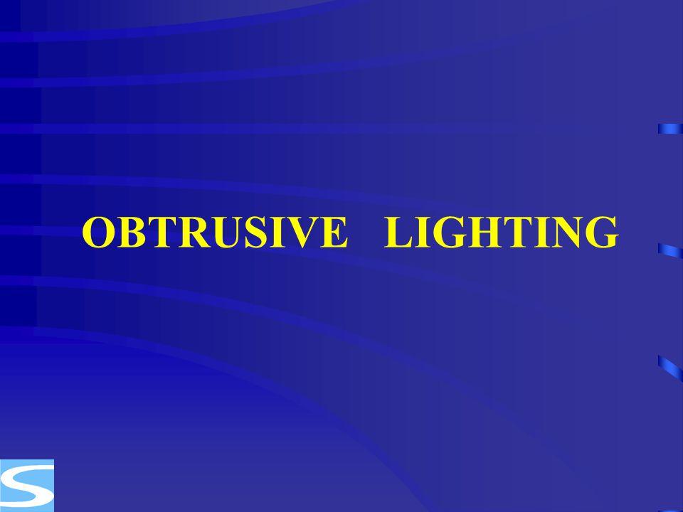OBTRUSIVE LIGHTING