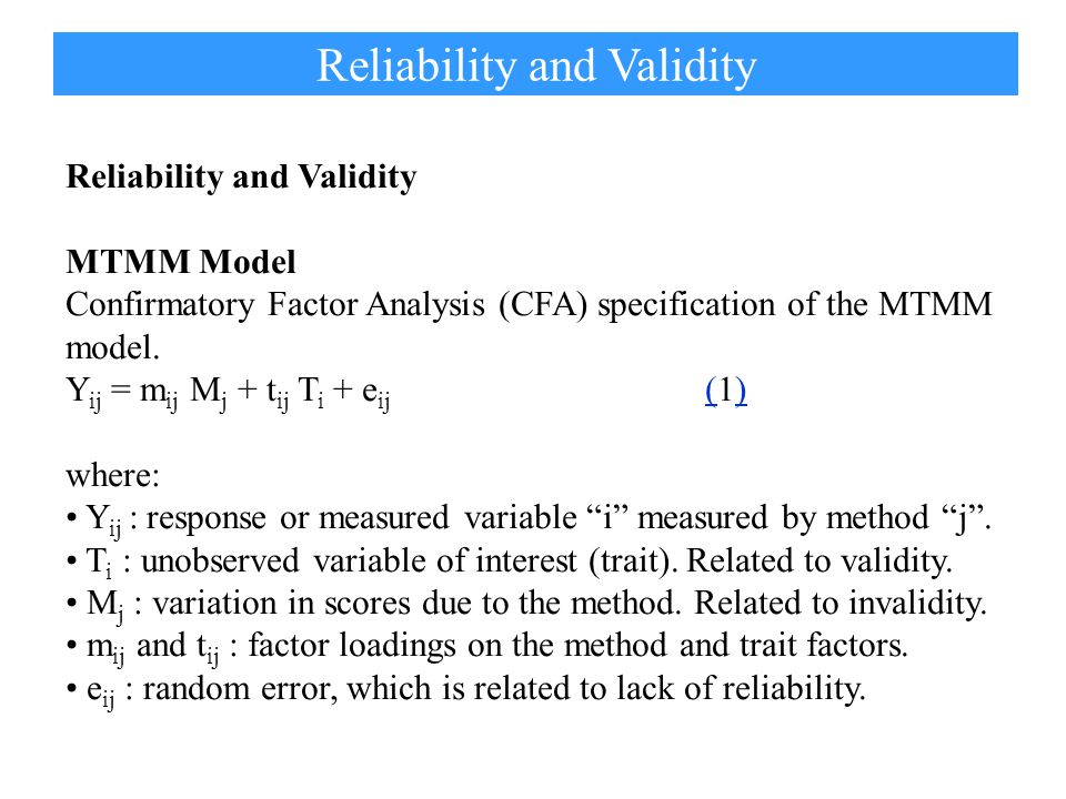 Figure 1 : Path diagram for the MTMM model for trait (T i ) and method (M j ). MTMM model