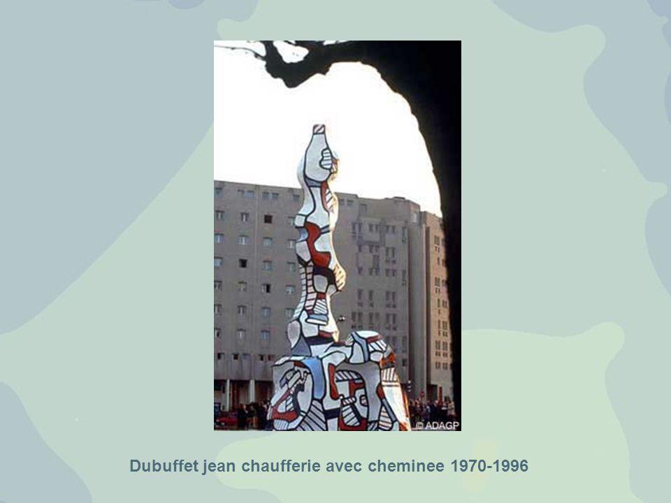 Dubuffet jean chaufferie avec cheminee 1970-1996