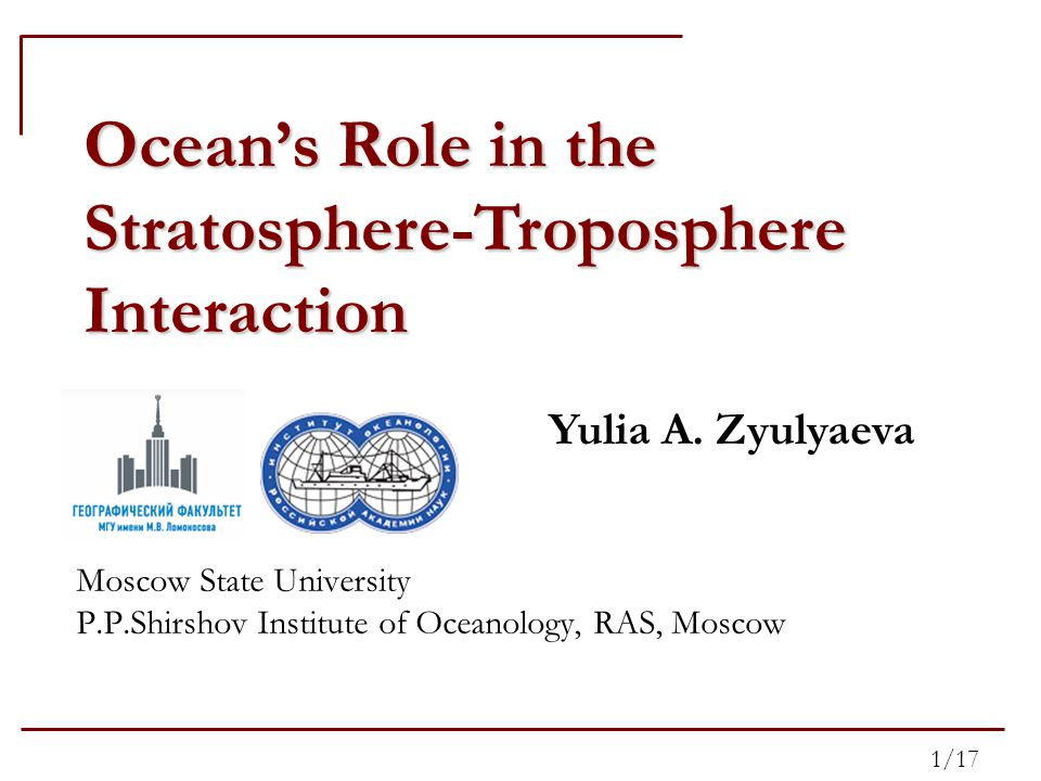 Ocean's Role in the Stratosphere-Troposphere Interaction Yulia A.