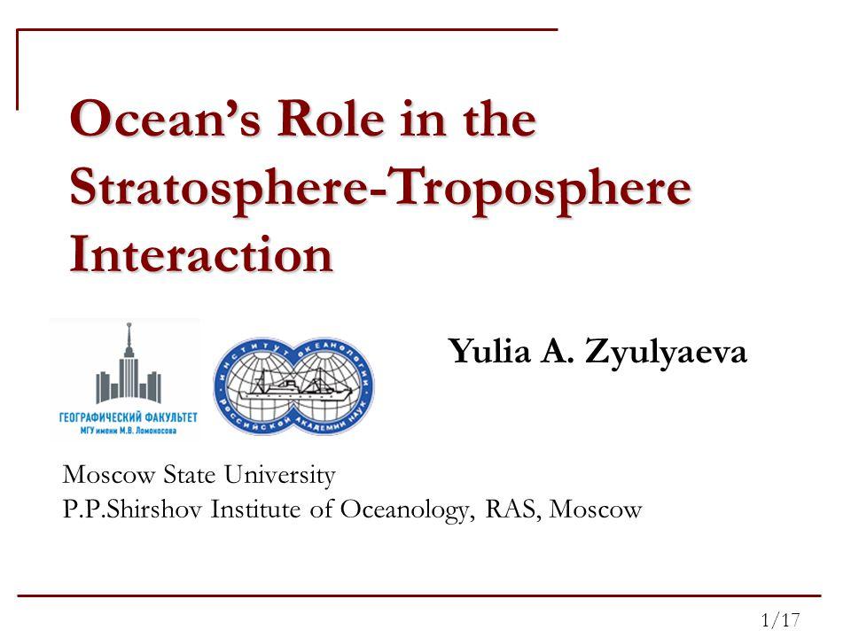 2/17 Stratosphere 11-year solar cycle Troposphere Polar Night Jet Planetary Waves QBO