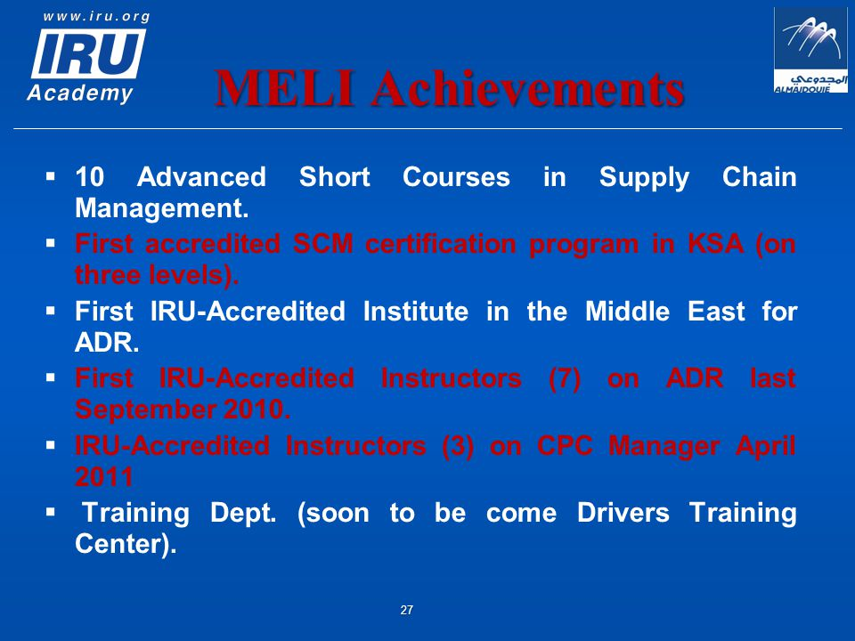 MELI Achievements   10 Advanced Short Courses in Supply Chain Management.