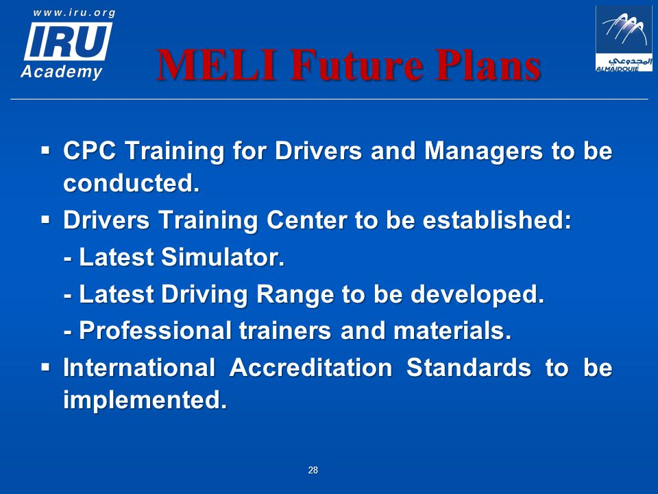 MELI Future Plans  CPC Training for Drivers and Managers to be conducted.