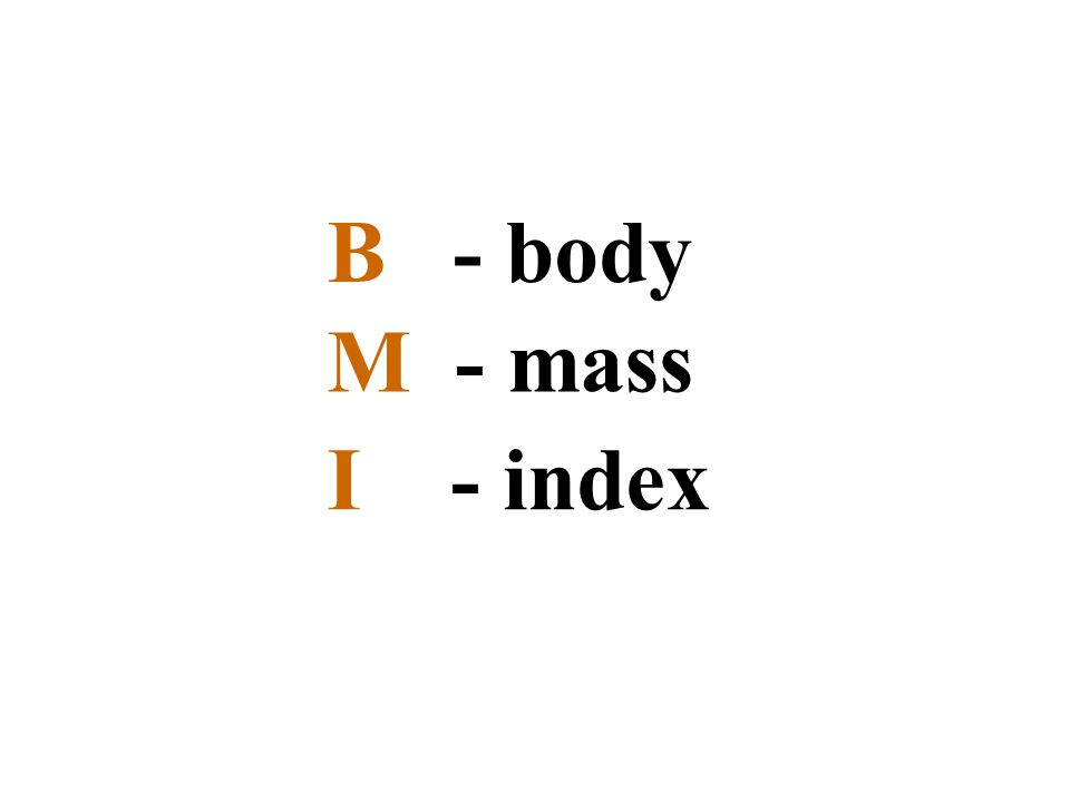 The body mass index (BMI), or Quetelet index, is a measure for human body shape based on an individual s weight and height.
