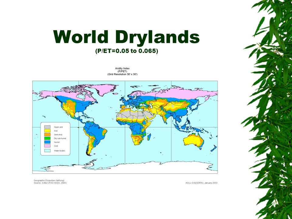 World Drylands (P/ET=0.05 to 0.065)