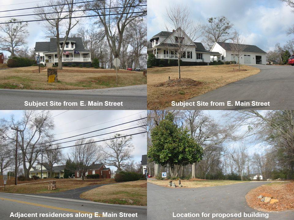 Subject Site from E. Main Street Adjacent residences along E.