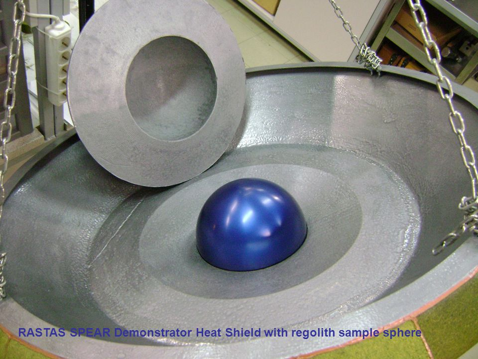 RASTAS SPEAR Demonstrator Heat Shield with regolith sample sphere