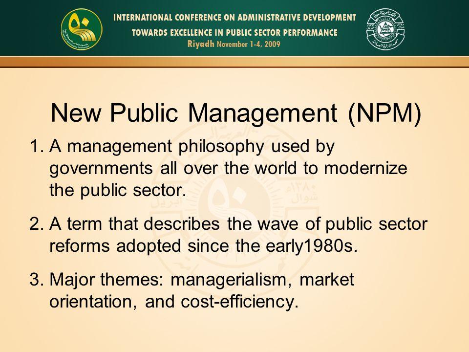 New Public Management (NPM) 1.