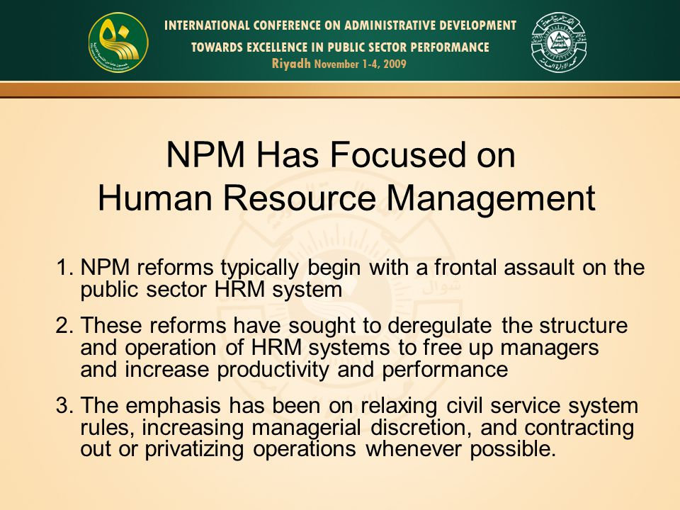 NPM Has Focused on Human Resource Management 1.