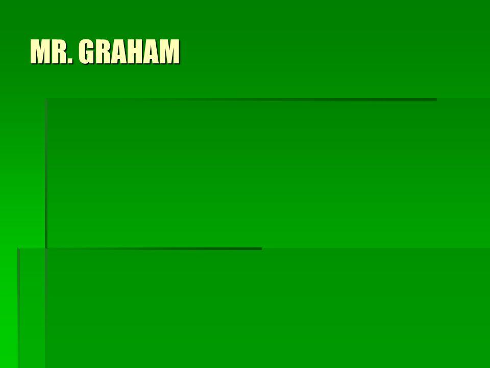 MR. GRAHAM