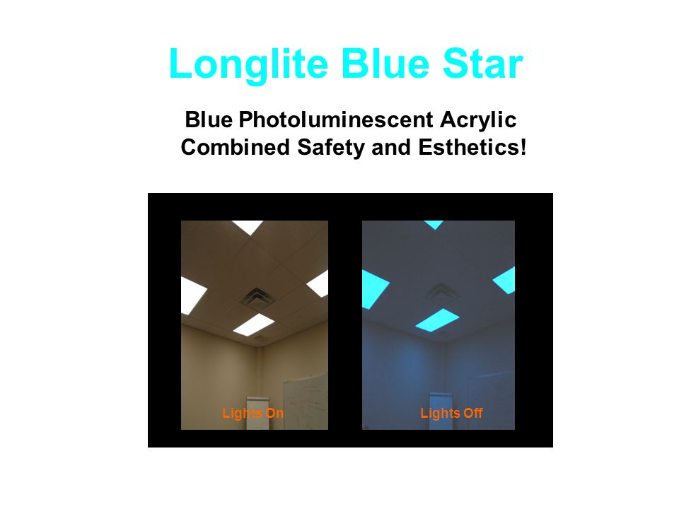Longlite Blue Star Blue Photoluminescent Acrylic Combined Safety and Esthetics! Lights OnLights Off