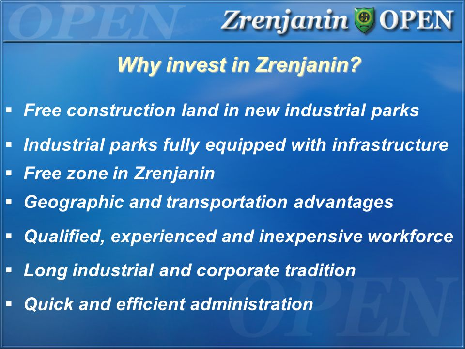 Why invest in Zrenjanin.