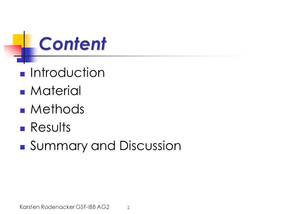 Karsten Rodenacker GSF-IBB AG2 2 Content Introduction Material Methods Results Summary and Discussion