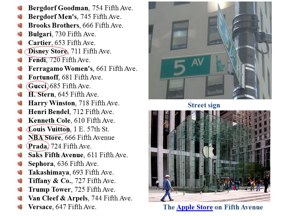 Bergdorf Goodman, 754 Fifth Ave. Bergdorf Men s, 745 Fifth Ave.