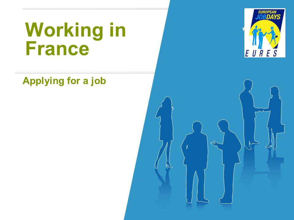 Working in France Applying for a job