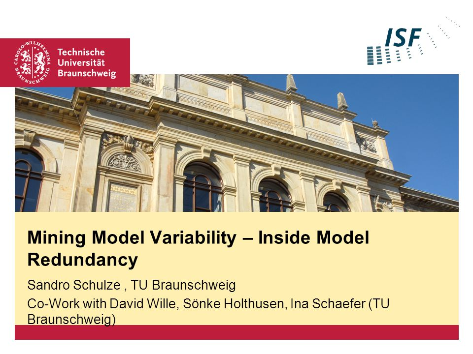 Sandro Schulze | Mining Model Variability | PLE Workshop | Slide 12 Step 3: Determining Component Variability Subjects  model components to be compared Interfaces  components connected with subjects via IN and OUT ports