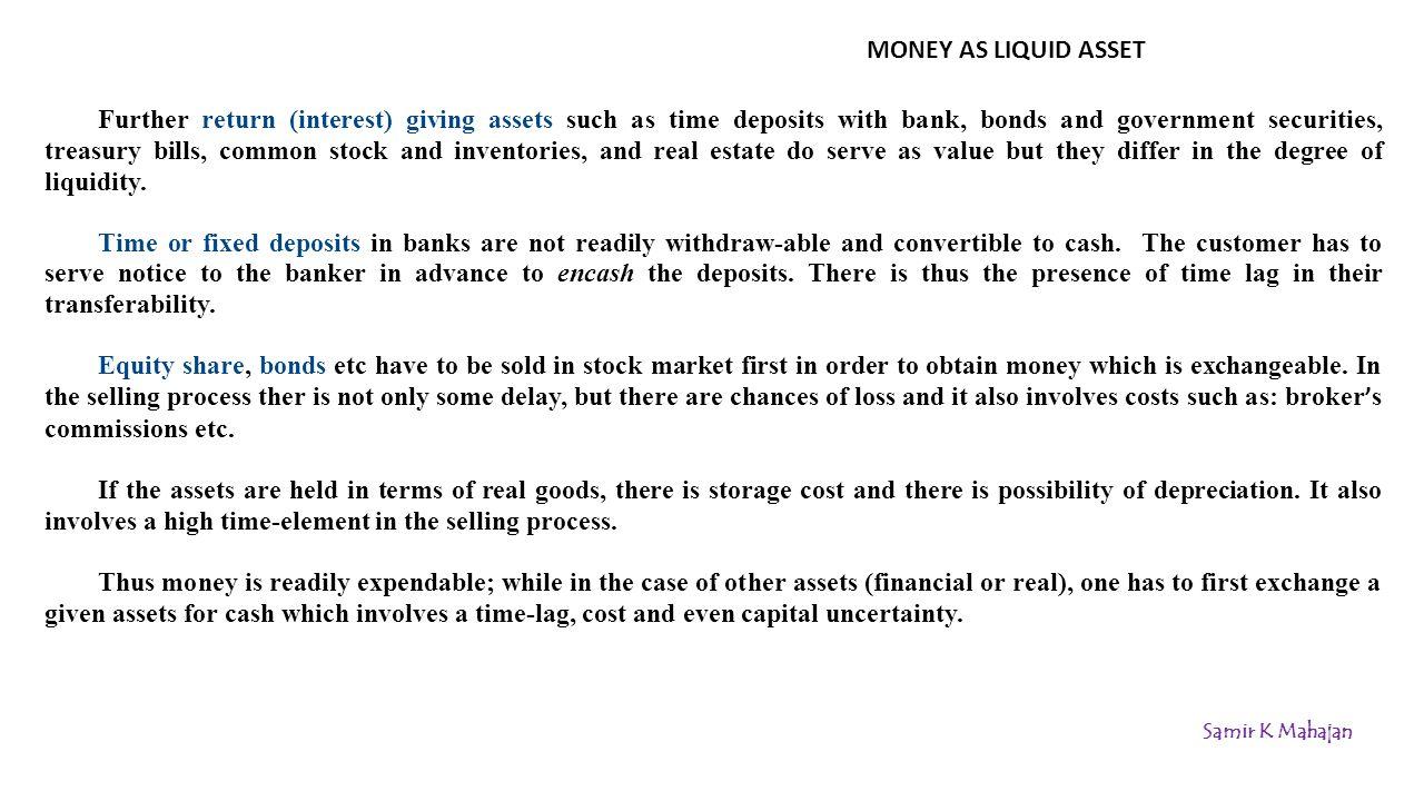 MONEY AND NEAR MONEY Modern economists draw a distinction between money and near money.