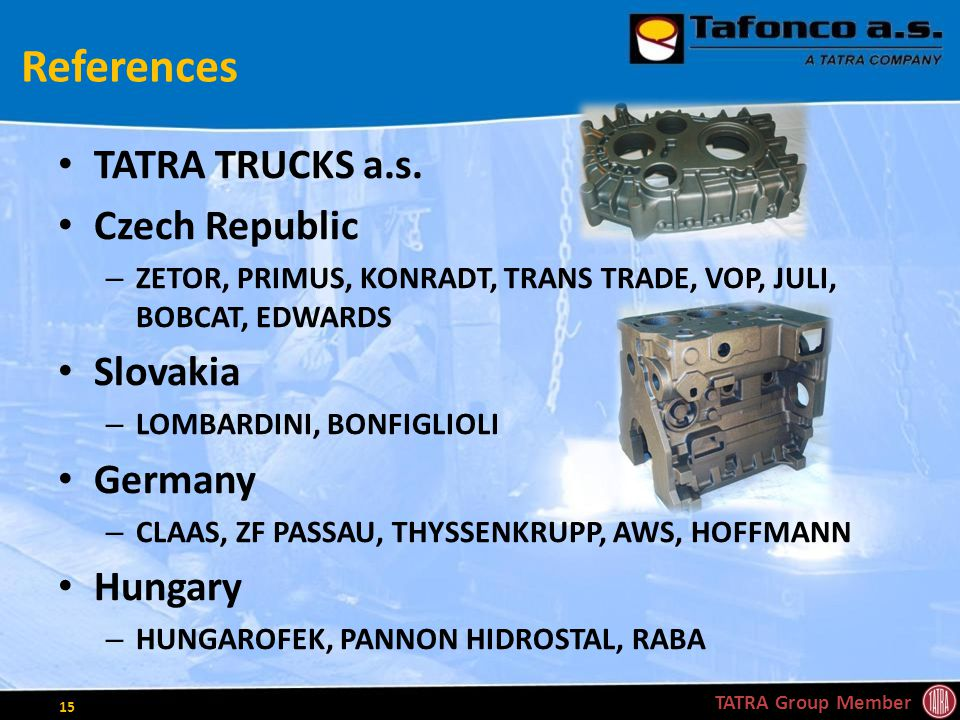 References TATRA TRUCKS a.s.