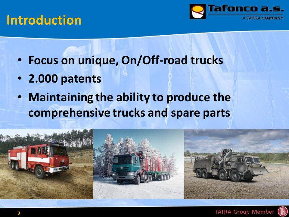 Our Focus Major market segment of castings for trucks at this parent company – TATRA TRUCKS a.s.