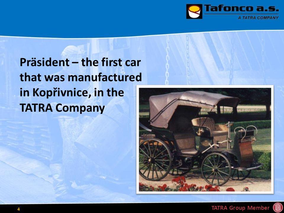 New Truck TATRA PHOENIX TATRA Group Member 5 Current Production of TATRA TRUCKS a.s.