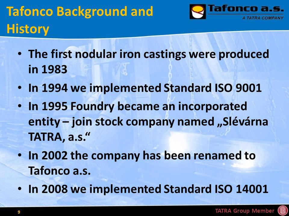Ferrous Manufacturing Program & Facilities TATRA Group Member 20