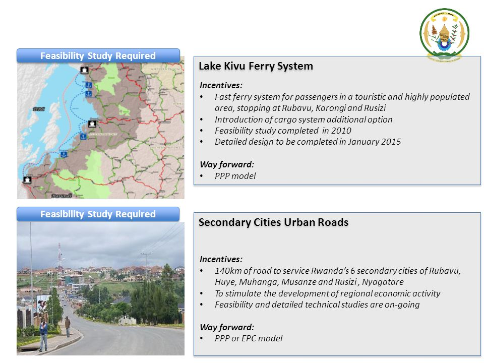Lake Kivu Ferry System Incentives: Fast ferry system for passengers in a touristic and highly populated area, stopping at Rubavu, Karongi and Rusizi I