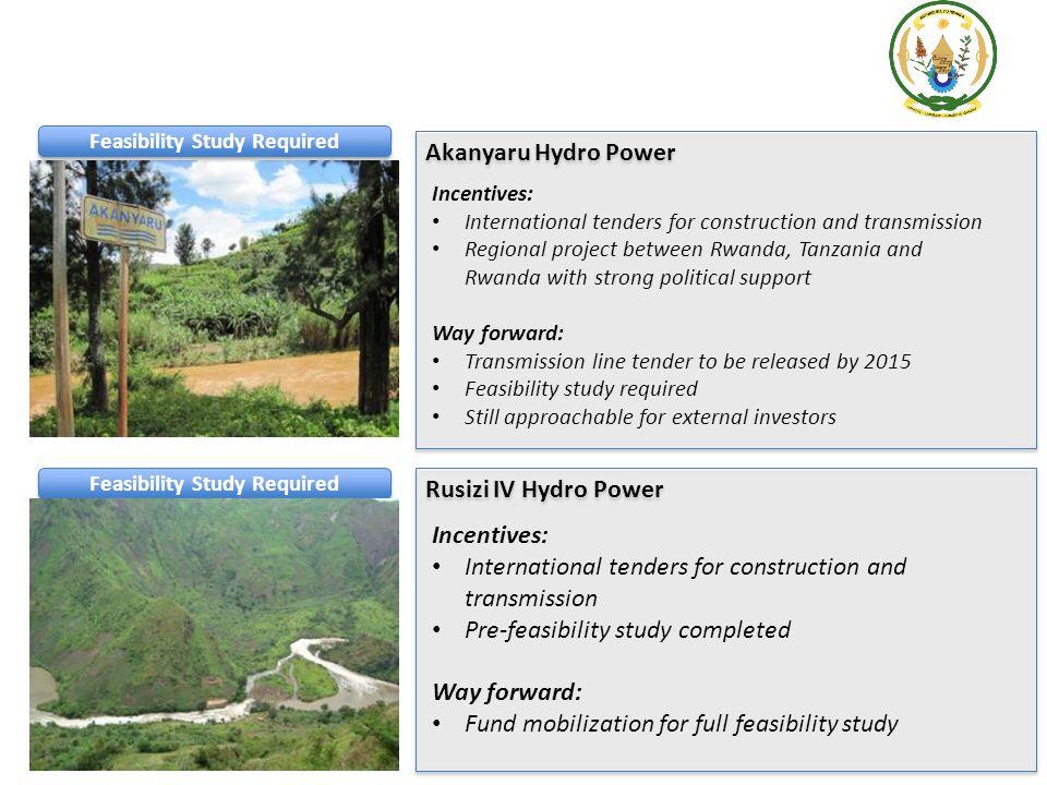 Akanyaru Hydro Power Incentives: International tenders for construction and transmission Regional project between Rwanda, Tanzania and Rwanda with str