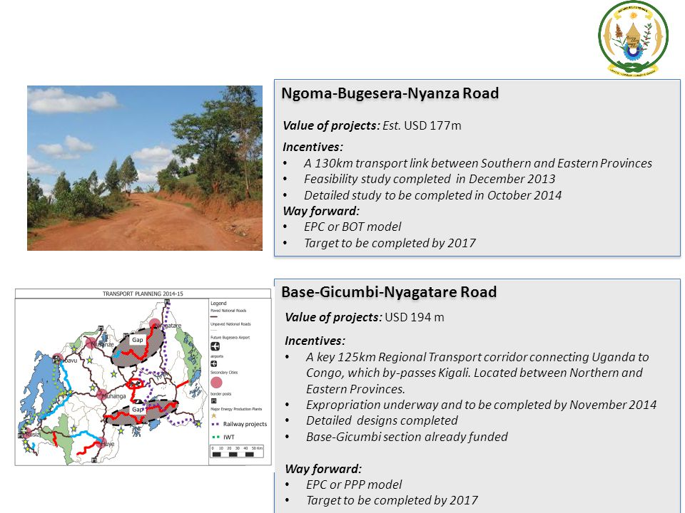 Rusumo Falls: Hydro Power Incentives: International tenders for construction and transmission Project Funds already secured for the Power Plant and transmission lines.
