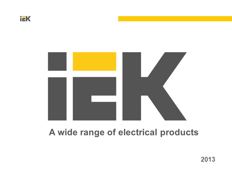 2013 A wide range of electrical products