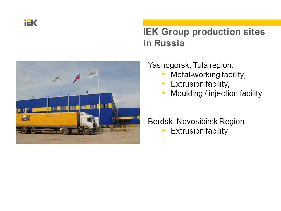 Yasnogorsk, Tula region: Metal-working facility, Extrusion facility, Moulding / injection facility.