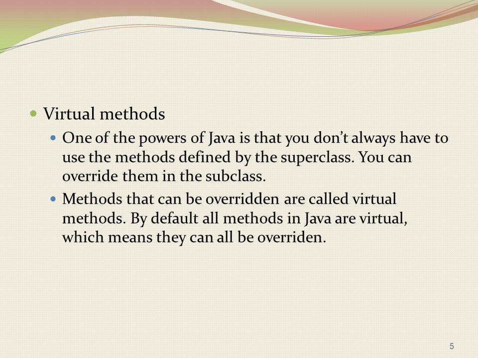 Inheritance for Subtyping Inheritance also provides subtyping.