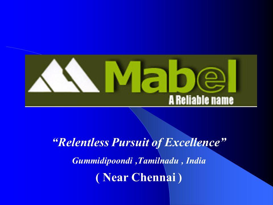 """Relentless Pursuit of Excellence"" Gummidipoondi,Tamilnadu, India ( Near Chennai )"