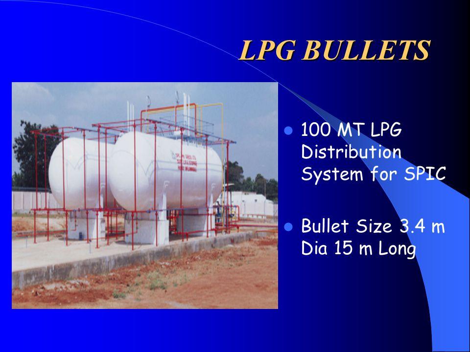 LPG BULLETS 100 MT LPG Distribution System for SPIC Bullet Size 3.4 m Dia 15 m Long