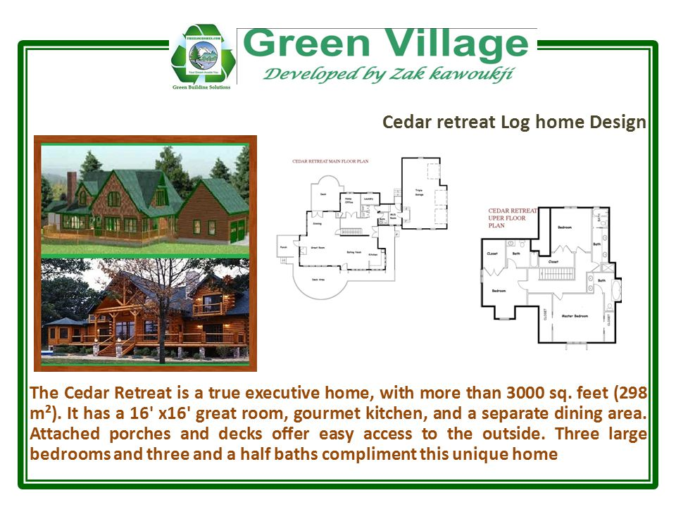 Cedar retreat Log home Design The Cedar Retreat is a true executive home, with more than 3000 sq.