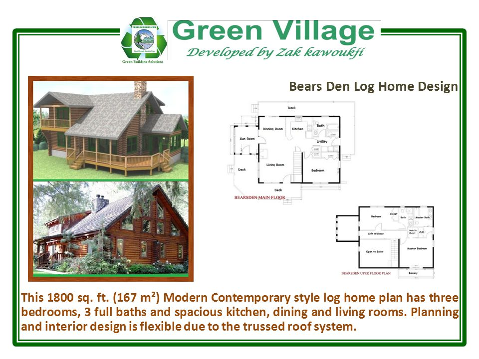 Bears Den Log Home Design This 1800 sq. ft.