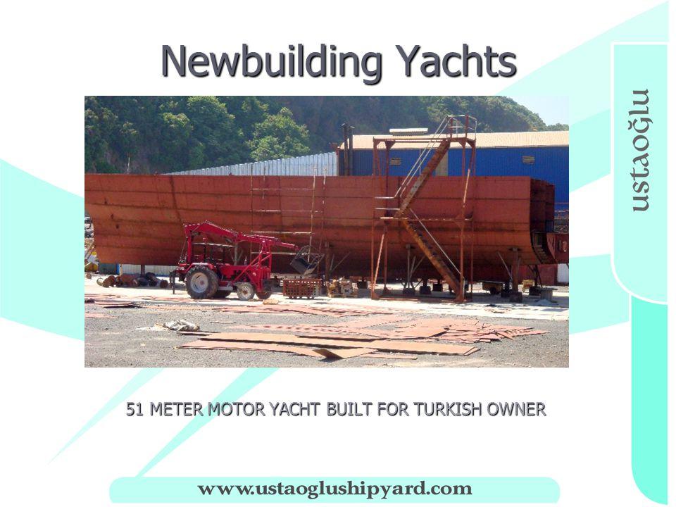 Newbuilding Yachts 51 METER MOTOR YACHT BUILT FOR TURKISH OWNER