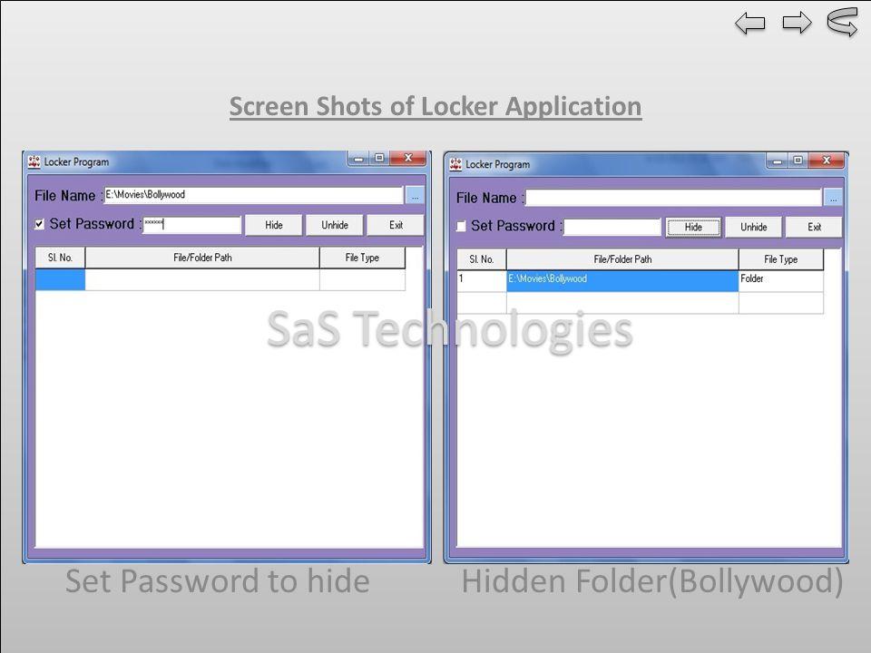 Screen Shots of Locker Application Set Password to hide Hidden Folder(Bollywood) SaS Technologies