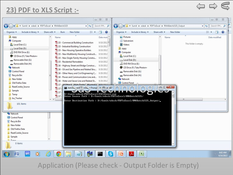 23) PDF to XLS Script :- Application (Please Check - Output Folder have resultant files) SaS Technologies
