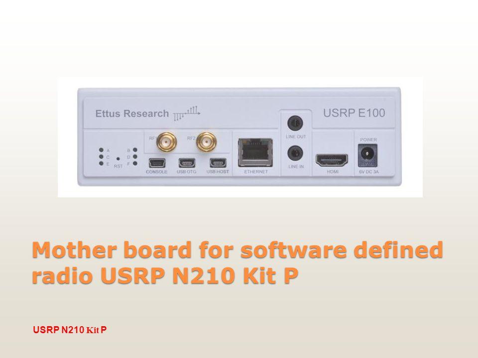Mother board for software defined radio USRP N210 Kit P USRP N210 Kit P