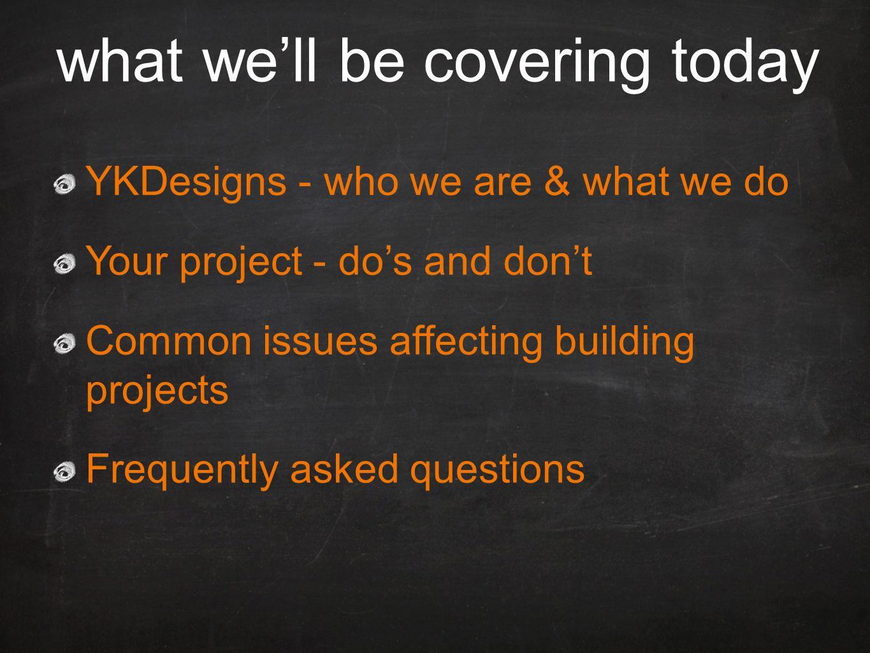 www.ykdesigns.com.au the process Step 1.Initial consultation Step 2.
