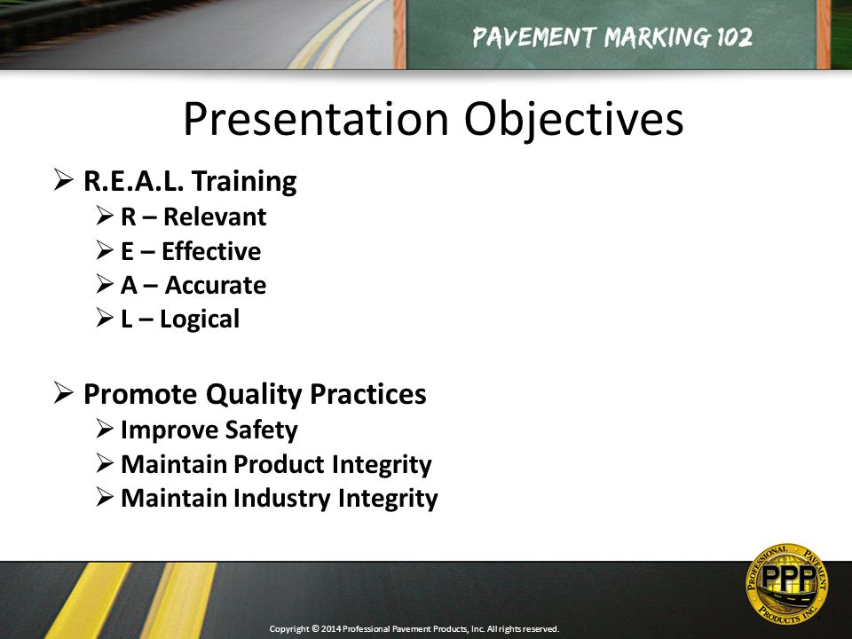 Presentation Objectives   R.E.A.L.