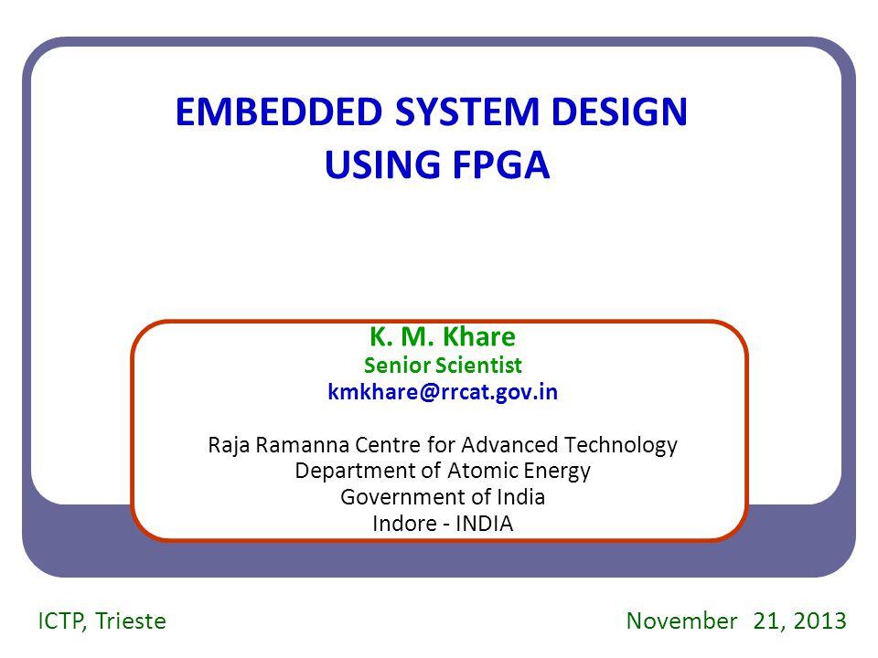 November 21, 2013 42 How to customize FPGA Boards.