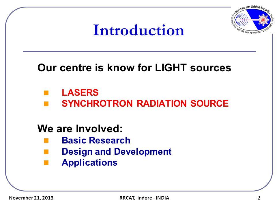 Laser Instrumentation Various laser based instruments has been developed such as Uranium analyzer using N 2 laser.
