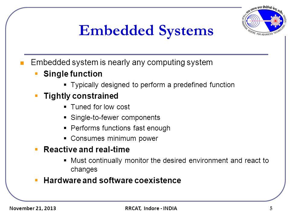 November 21, 2013 26 Hardware Design Why customization required.