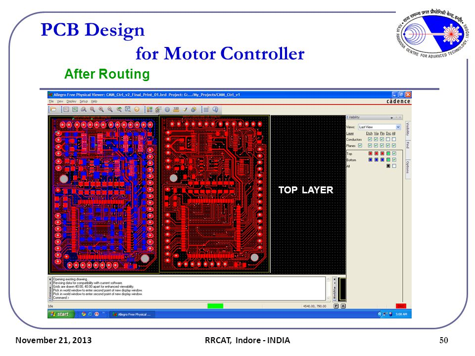 November 21, 2013 50 PCB Design for Motor Controller After Routing TOP LAYER RRCAT, Indore - INDIA