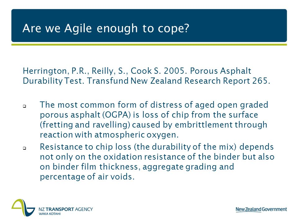 Are we Agile enough to cope. Herrington, P.R., Reilly, S., Cook S.