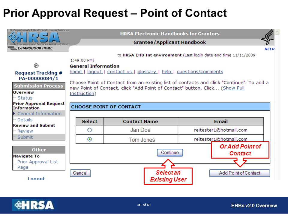 29 of 61 EHBs v2.0 Overview Prior Approval Request – Point of Contact Select an Existing User Or Add Point of Contact