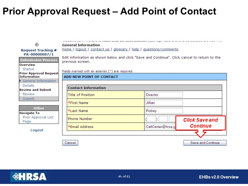 30 of 61 EHBs v2.0 Overview Prior Approval Request – Add Point of Contact Click Save and Continue
