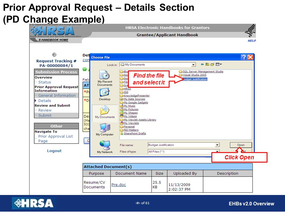 36 of 61 EHBs v2.0 Overview Prior Approval Request – Details Section (PD Change Example) Find the file and select it Click Open