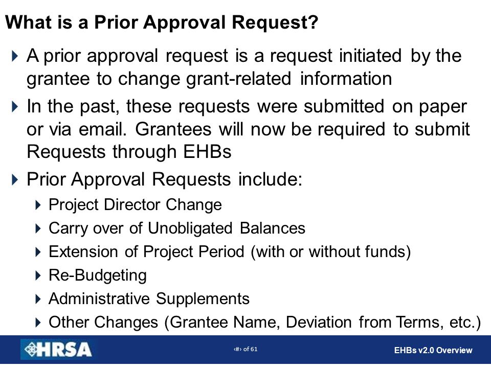 7 of 61 EHBs v2.0 Overview What is a Prior Approval Request.